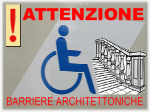 cartello che avvisa della presenza di barriere architettoniche