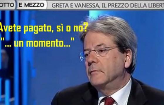 Paolo Gentiloni dovrebbe ricordare che è vietato pagare riscatti